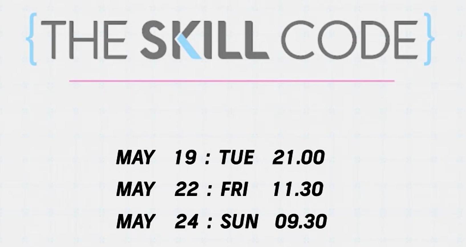The Skill Code (19,22,24 พ.ค.)